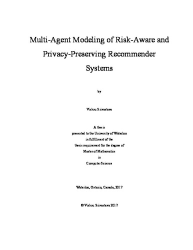Multi-Agent Modeling of Risk-Aware and Privacy-Preserving