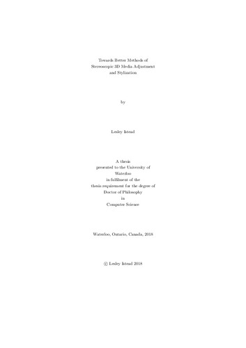 Towards Better Methods of Stereoscopic 3D Media Adjustment and