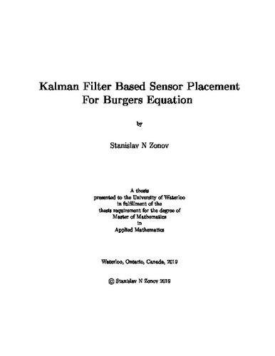 Kalman Filter Based Sensor Placement For Burgers Equation