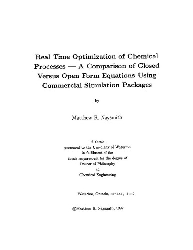 Real time optimization of chemical processes, a comparison of closed