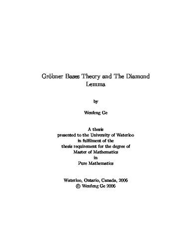 Gröbner Bases Theory and The Diamond Lemma