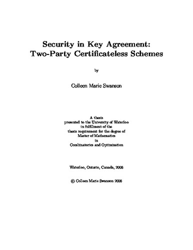 Security In Key Agreement Two Party Certificateless Schemes