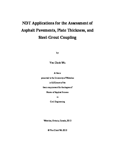 NDT Applications for the Assessment of Asphalt Pavements