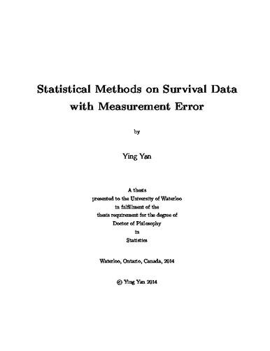 Statistical Methods on Survival Data with Measurement Error