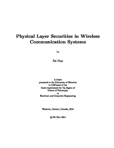 Physical Layer Securities in Wireless Communication Systems